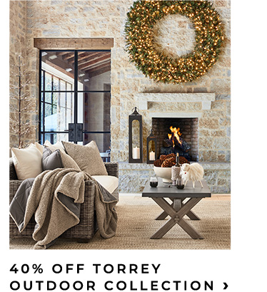 40% Off Torrey Outdoor Collection